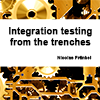 Book Review: Integration Testing from the Trenches