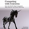 Q&A on the Book Competing with Unicorns
