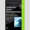 """Perguntas e Respostas sobre o livro """"Improving Agile Retrospectives"""""""