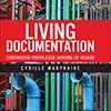 Perguntas e respostas com Cyrille Martraire sobre o livro Living Documentation
