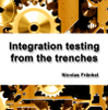 Integration Testing from the Trenches, l'interview