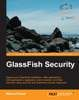 Interview and Book Excerpt: Masoud Kalali's GlassFish Security