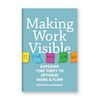 Making Work Visible Book Review and Q&A with Dominica DeGrandis