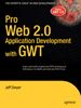 Interview and Book Excerpt:  Pro Web 2.0 Application Development with GWT