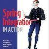 Interview and Book Review: Spring Integration in Action