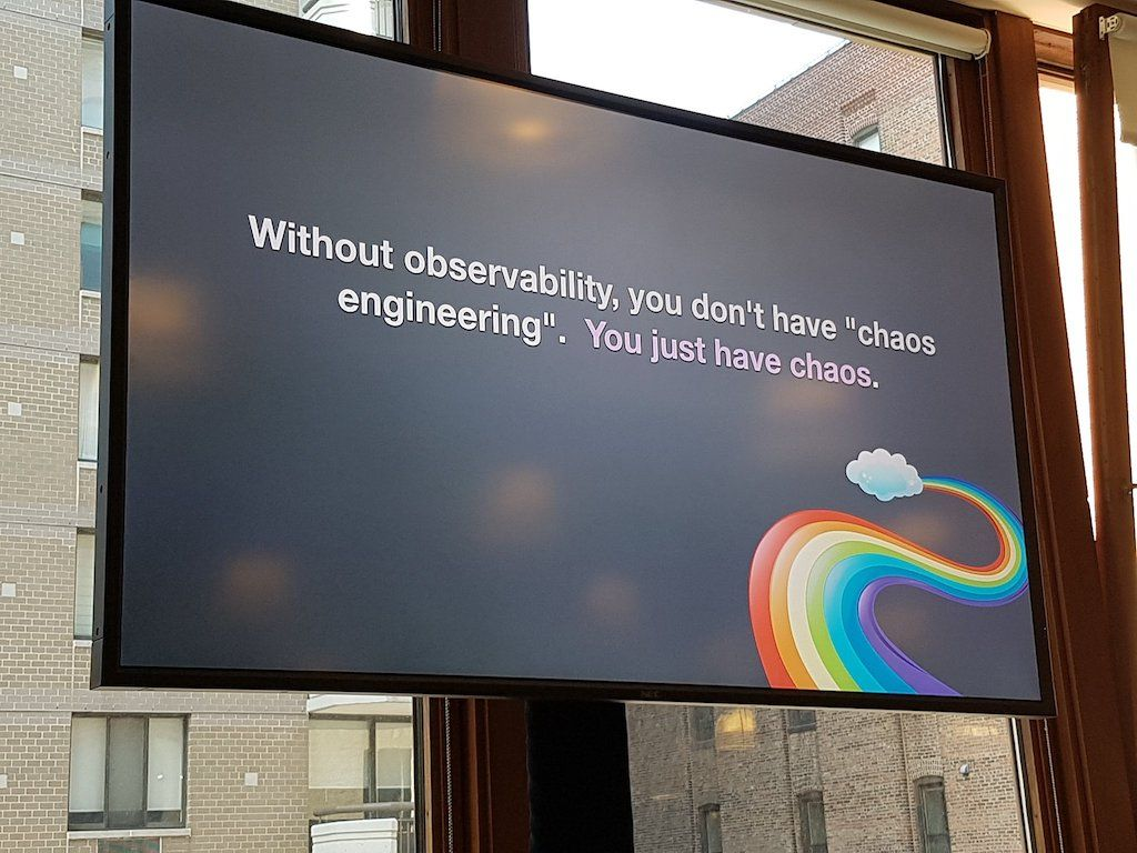 Observability is a prerequisite for chaos engineering.