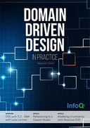 The InfoQ eMag: Domain-Driven Design in Practice