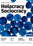 The InfoQ eMag: Holacracy Sociocracy