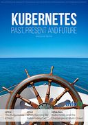 The InfoQ eMag: Kubernetes: Past, Present and Future