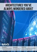 InfoQ eMag: Architectures You've Always Wondered About