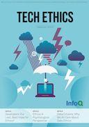 The InfoQ eMag: Tech Ethics