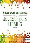 Modern Web Essentials Using JavaScript and HTML5