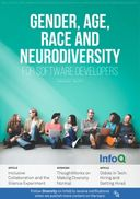 The InfoQ eMag: Gender, Race, Age and Neurodiversity for Software Developers