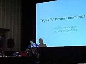 """""""YUKATA""""から始まるコミュニケーション(Agile2008 ライトニングトークより)"""