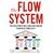 The Flow System: Leadership for Solving Complex Problems